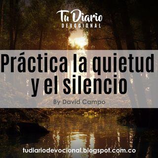 Práctica la quietud y el silencio