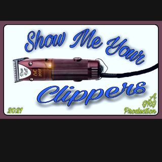 Show Me Your Clippers Episode 1.0-Podcast Test Run And Preview From Crayzee Jorge 8/24/2021