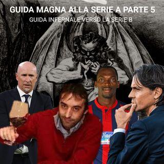 Guida Magna alla Serie A (Parte 5)