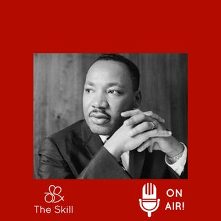 Skill On Air - Martin Luther King Jr.