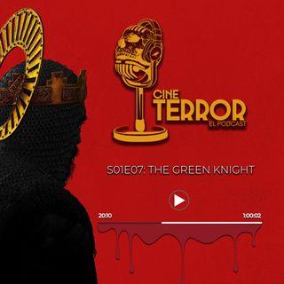 Cine Terror El Podcast -  S01E07-The Green Knight