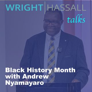 Black History Month with Andrew Nyamayaro, Chairman of the Warwickshire Law Society