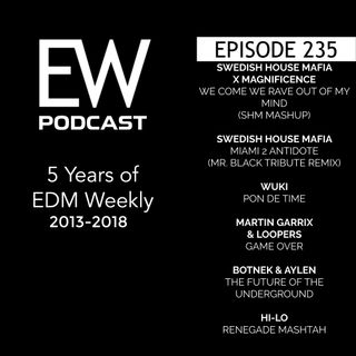 EDM Weekly Episode 235