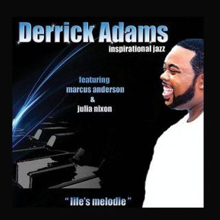 """""""Derrick Adams Life's Melodies""""Gospel-Mix"""