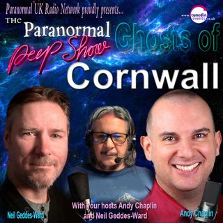 Paranormal Peep Show - Mark Anthony Wyatt - Ghosts of Cornwall - 02/18/21