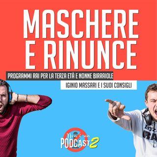 Podcast #35: MASCHERE E RINUNCE