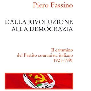 """Piero Fassino """"Dalla rivoluzione alla democrazia"""""""