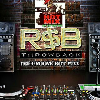 HOT MIXX THE GROOVE TUESDAY HOT MIXX