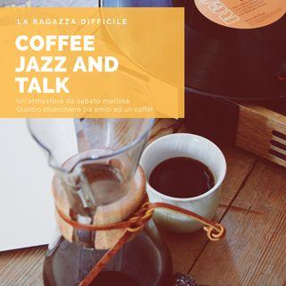 Coffee Jazz And Talk - Legalizzazione Della Cannabis?! Parliamone