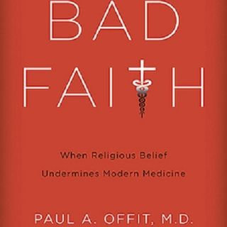 Secular Stories - Interview with Dr. Paul Offit (Author of Bad Faith; Co-inventor of Rotavirus Vaccine; Professor of Pediatric Medicine)