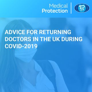 [UK] Advice for Returning Doctors during COVID-19