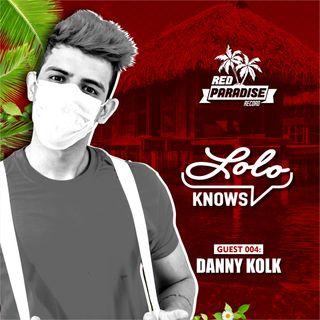 LOLO Knows DJ Mix... Danny Kolk, Red Paradise, Cream Dance, Dirty Bird (Brazil)