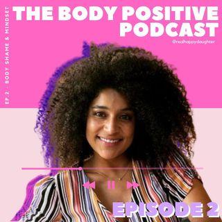 Episode 2 - Body Shame and Mindset with Lina Rowan