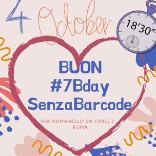 SenzaBarcode festeggia il #7BDay e tipresenta la nuova proposta culturale