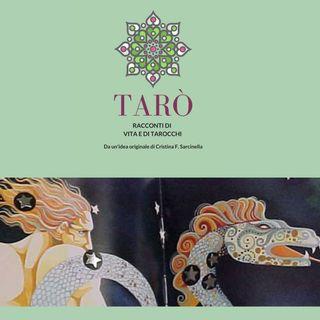 Tarò - Puntata 18 - L'Appeso, Sai Baba e l'Uomo Rovesciato