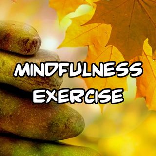 Mindfulness Exercise from YouTube Y2W1