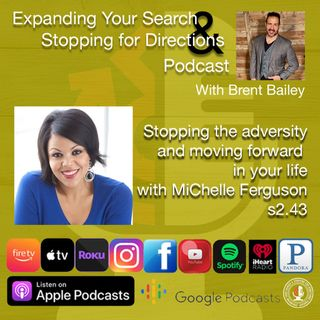 Stopping the adversity and moving on w/MiChelle Ferguson s2.43