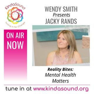 Mental Health Matters | Jacky Rands on Reality Bites with Wendy Smith