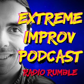 Extreme Improv Podcast Radio Rumble Episode 0 Prologue
