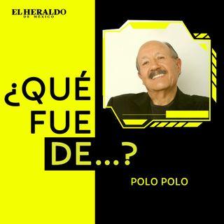 Polo Polo | ¿Qué fue de…? El comediante mexicano famoso por sus chistes