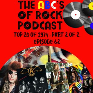 Top 20 of 1974 - Part 2 of 2 - Episode 62