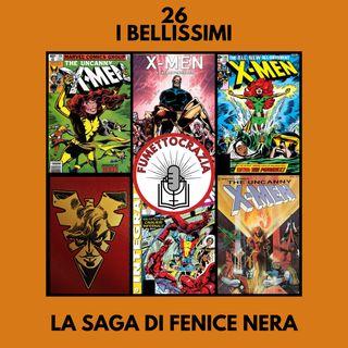 26 - I Bellissimi - La Saga di Fenice Nera
