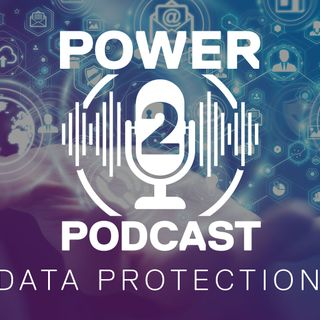 Power2Protect_EP041 - World Backup Day 2021