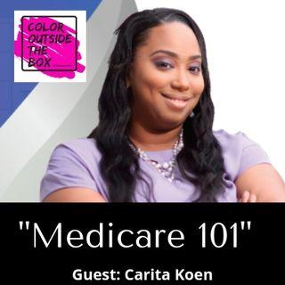 Medicare 101 with Carita Koen