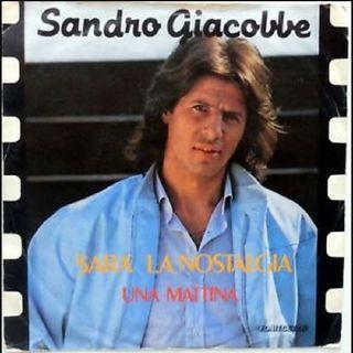 Sandro Giacobbe SARÀ LA NOSTALGIA