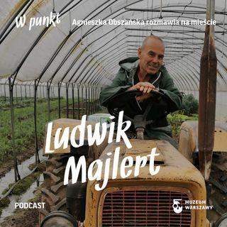 6 - W punkt. Ludwik Majlert