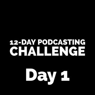 Day 1: 12 Day Podcasting Challenge, Sibling Unrivalry