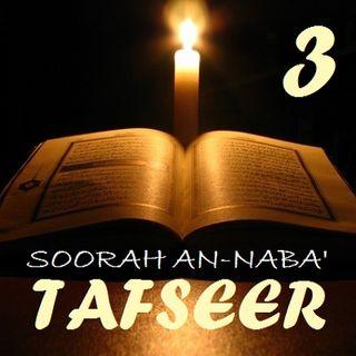 Soorah an-Naba' Part 3, Verses 10-14