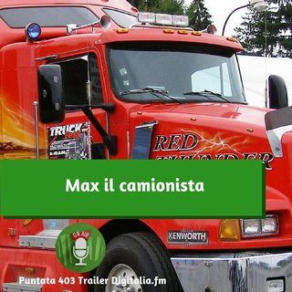 Trailer 403: Max il camionista