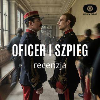 Oficer i szpieg - recenzja Kino w tubce