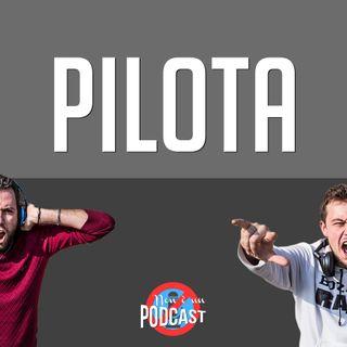 Podcast #0: PILOTA