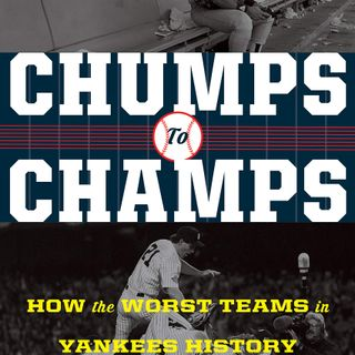 "Books on Sports: Author Bill Pennington ""Chumps to Champs: How the Worst Teams in Yankees History Led to the '90s Dynasty"""