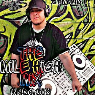 THE MILE HIGH MIX W/ DJ COS 8-6-20