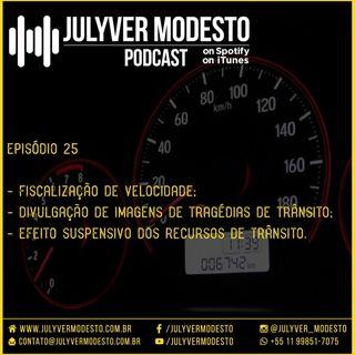 Episódio 25 - Trânsito, por Julyver Modesto