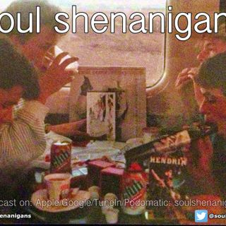 EP 578 ::: Soul Shenanigans ::: 2020 November 14th
