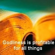 Godliness is profitable for all things 1