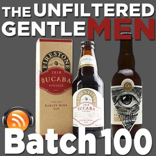 Batch100: Firestone Walker Sucaba & Cellador ++good
