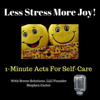 Ep1 Less Stress More Joy