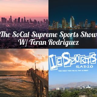 The SoCal Supreme Sports Show