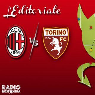 L'Editoriale di #MilanTorino 1-0   Granata disinnescata, Milan da capoGiroud