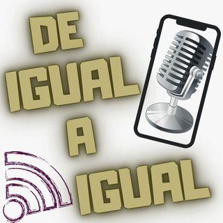 DE IGUAL A IGUAL 030