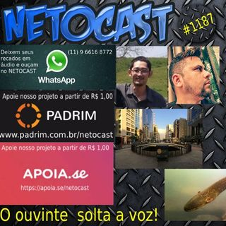 NETOCAST 1187 DE 13/09/2019 - O OUVINTE SOLTA A VOZ  E MUITO MAIS!