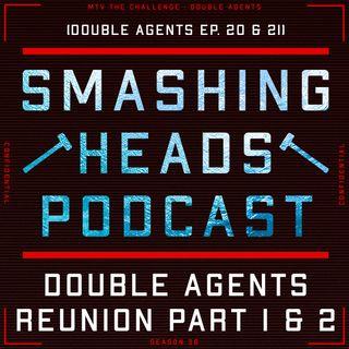 Double Agents Reunion Part 1 & 2