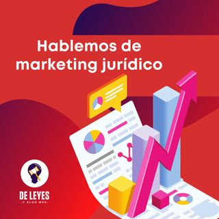 Especial: Marketing Jurídico