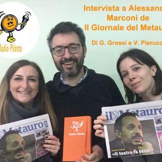 Intervista a Alessandro Marconi del Giornale del Metauro