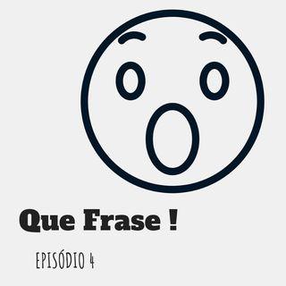 04 Que Frase!